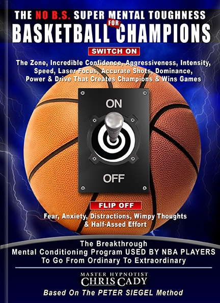basketball sports hypnosis  super mental toughness for basketball champions