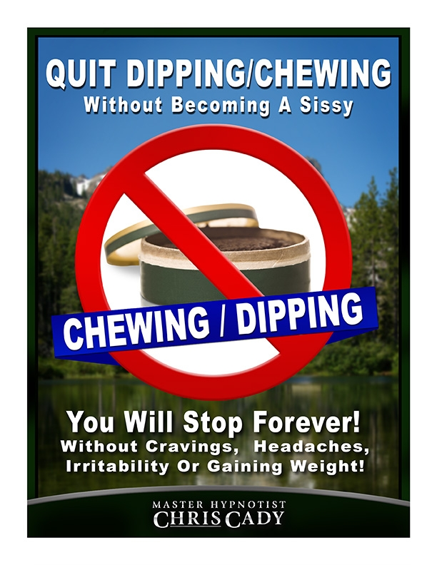 quit chewing dipping tobacco hypnosis cd  mp3 download by  hypnotist chris cady