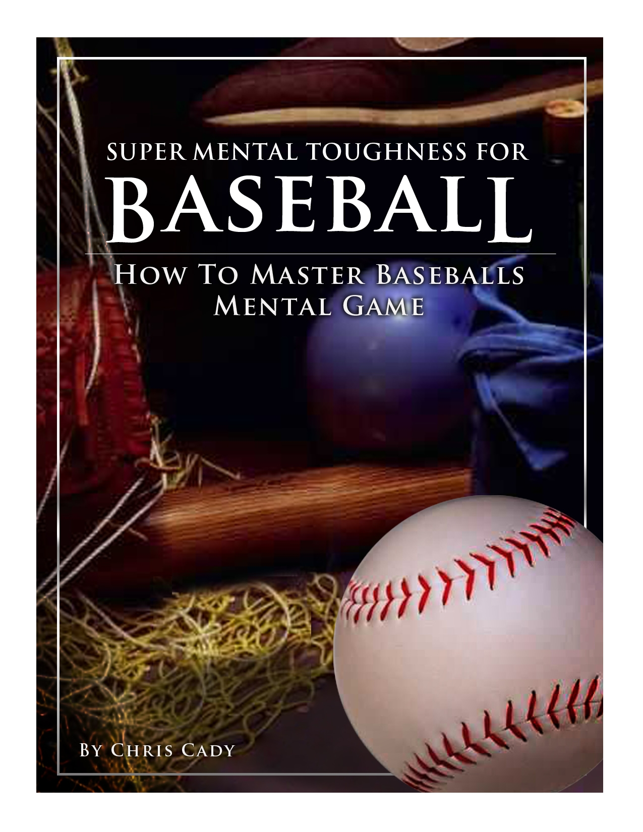 baseball training mental game mental toughness hypnosis cd cover by sports hypnotist chris cady
