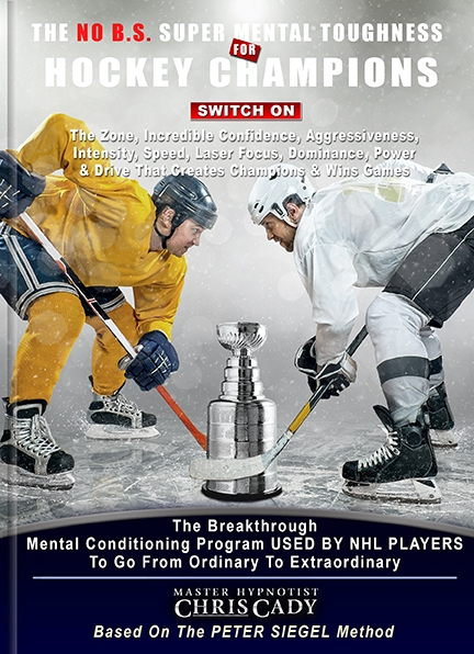 sports hypnosis for hockey mental toughness confidence chris cady peter siegel